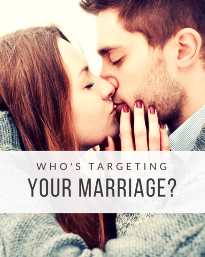 Who's Targeting Your Marriage?