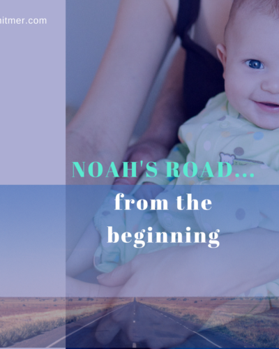Noah's Road…From The Beginning