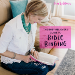 The Busy Believer's Guide to Bible Binging